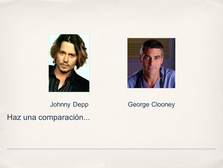 Haz una comparación... Johnny DeppGeorge Clooney