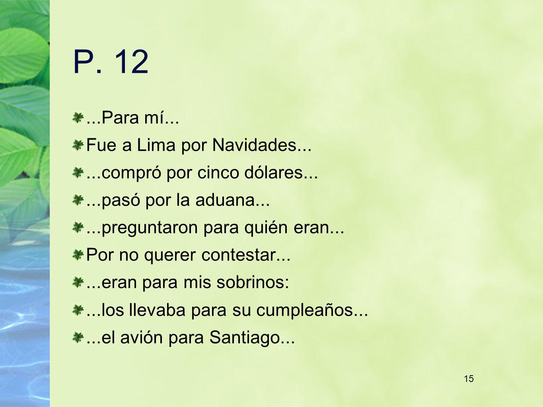 15 P. 12...Para mí...