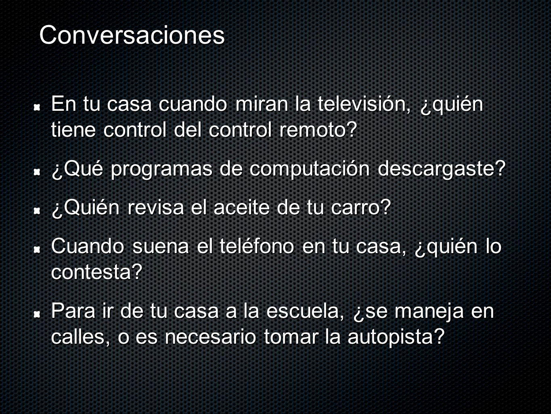 Conversaciones En tu casa cuando miran la televisión, ¿quién tiene control del control remoto.