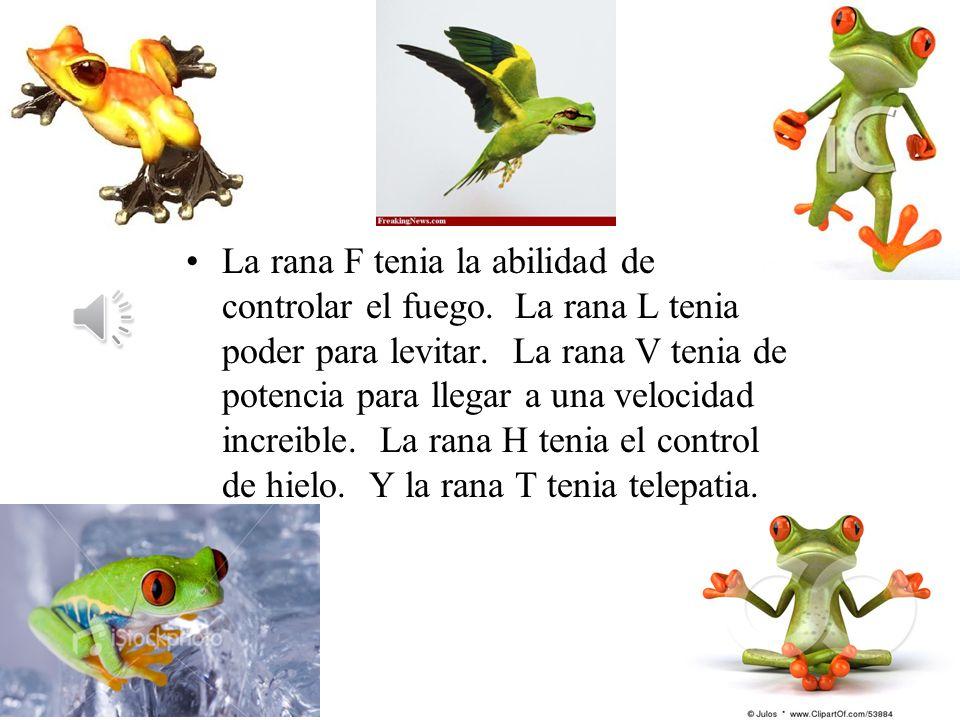 Las Cinco Ranas La segunda historia es sobre un grupo de ranas. Pero ellos no eran ranas comunes, ellos era ranas magicas. Cada una de las cinco ranas