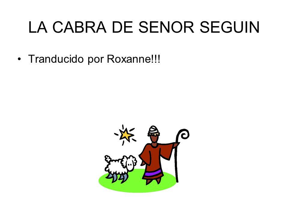 LA CABRA DE SENOR SEGUIN Tranducido por Roxanne!!!