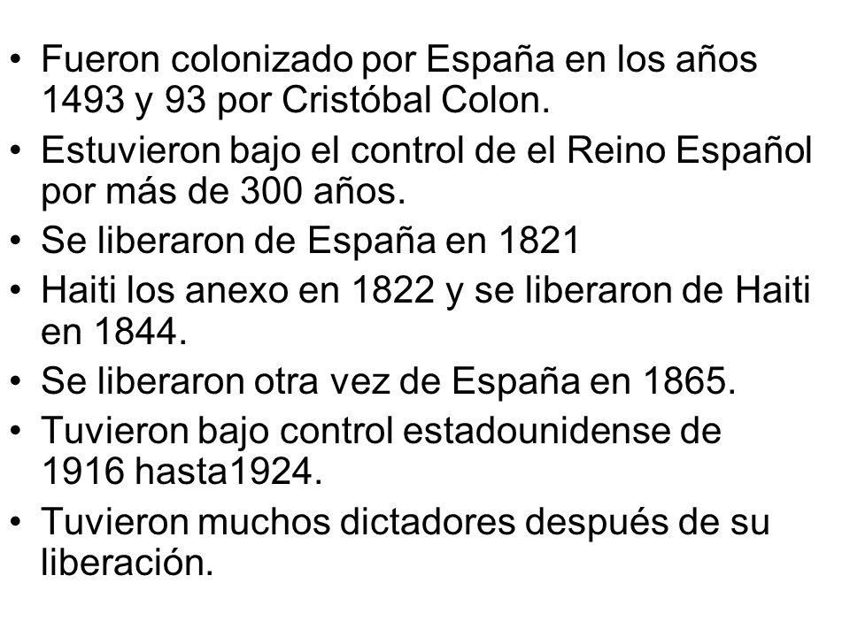 Fueron colonizado por España en los años 1493 y 93 por Cristóbal Colon. Estuvieron bajo el control de el Reino Español por más de 300 años. Se liberar