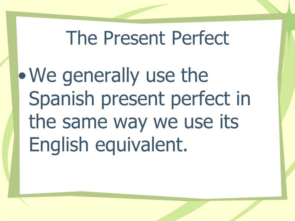 The Present Perfect Ricardo ha grabado su película favorita.