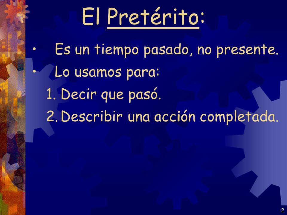 1 El Pretérito