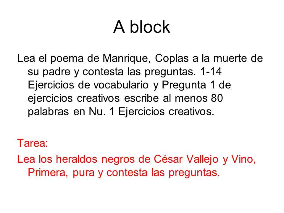 A block Lea el poema de Manrique, Coplas a la muerte de su padre y contesta las preguntas. 1-14 Ejercicios de vocabulario y Pregunta 1 de ejercicios c
