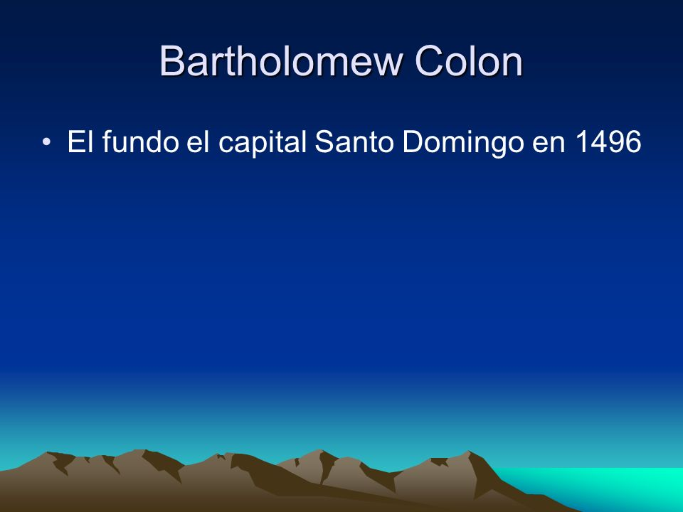 Bartholomew Colon El fundo el capital Santo Domingo en 1496