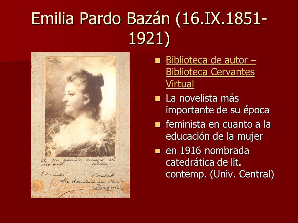 Emilia Pardo Bazán (16.IX.1851- 1921) Biblioteca de autor – Biblioteca Cervantes Virtual Biblioteca de autor – Biblioteca Cervantes Virtual Biblioteca