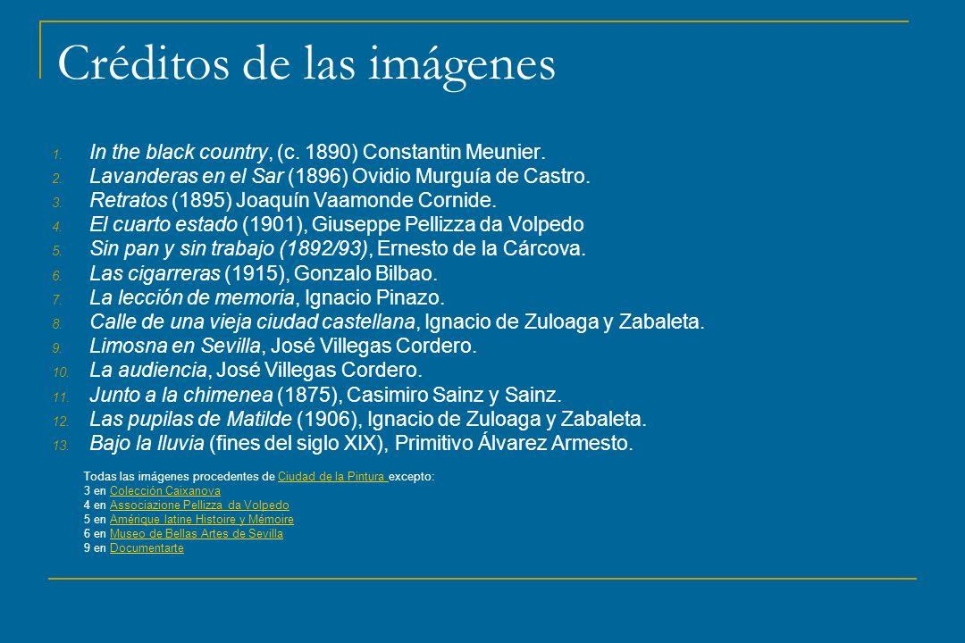 Créditos de las imágenes 1. In the black country, (c. 1890) Constantin Meunier. 2. Lavanderas en el Sar (1896) Ovidio Murguía de Castro. 3. Retratos (