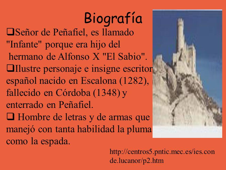 Biografía Señor de Peñafiel, es llamado