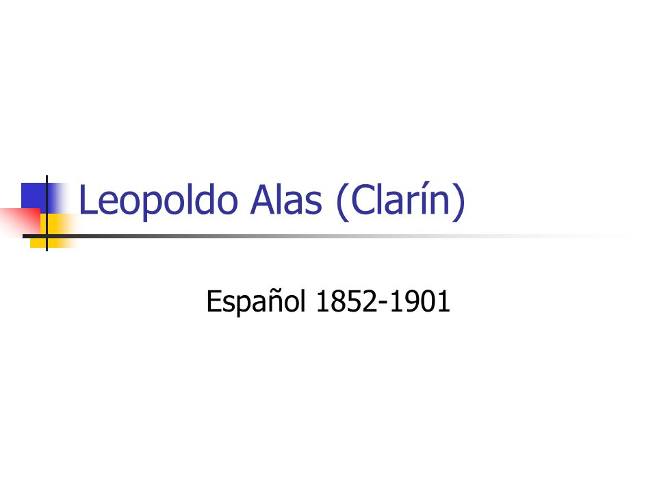 Datos biográficos Vivió gran parte de su vida en Oviedo, Asturias Vivió un tiempo en Madrid pero le desagradó de tal forma que Madrid aparece en sus cuentos como una fuerza amenazadora Sus ideas y escritos tuvieron gran repercusión en el país entero