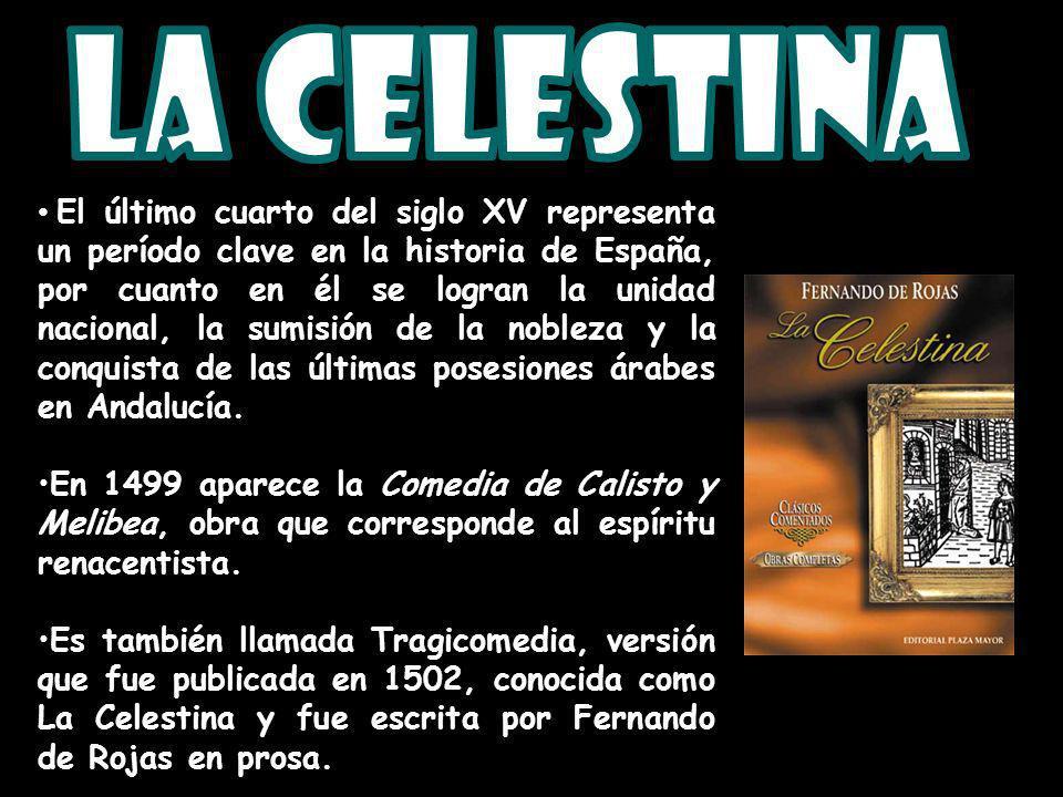 El último cuarto del siglo XV representa un período clave en la historia de España, por cuanto en él se logran la unidad nacional, la sumisión de la n