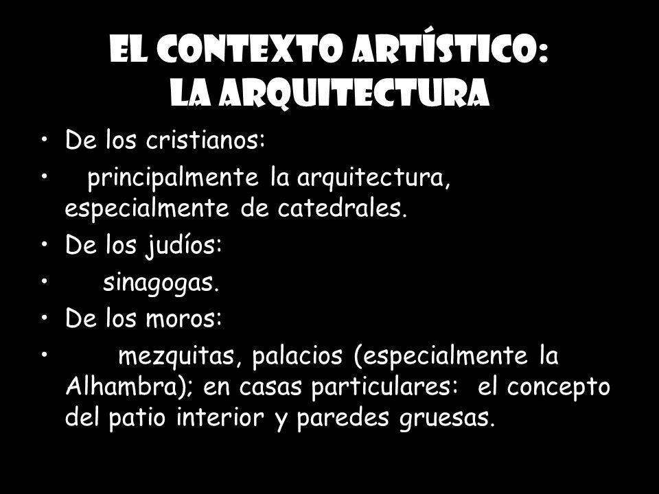 Edad Media: AP de Literatura CRS 2004 El contexto artístico: la arquitectura De los cristianos: principalmente la arquitectura, especialmente de cated