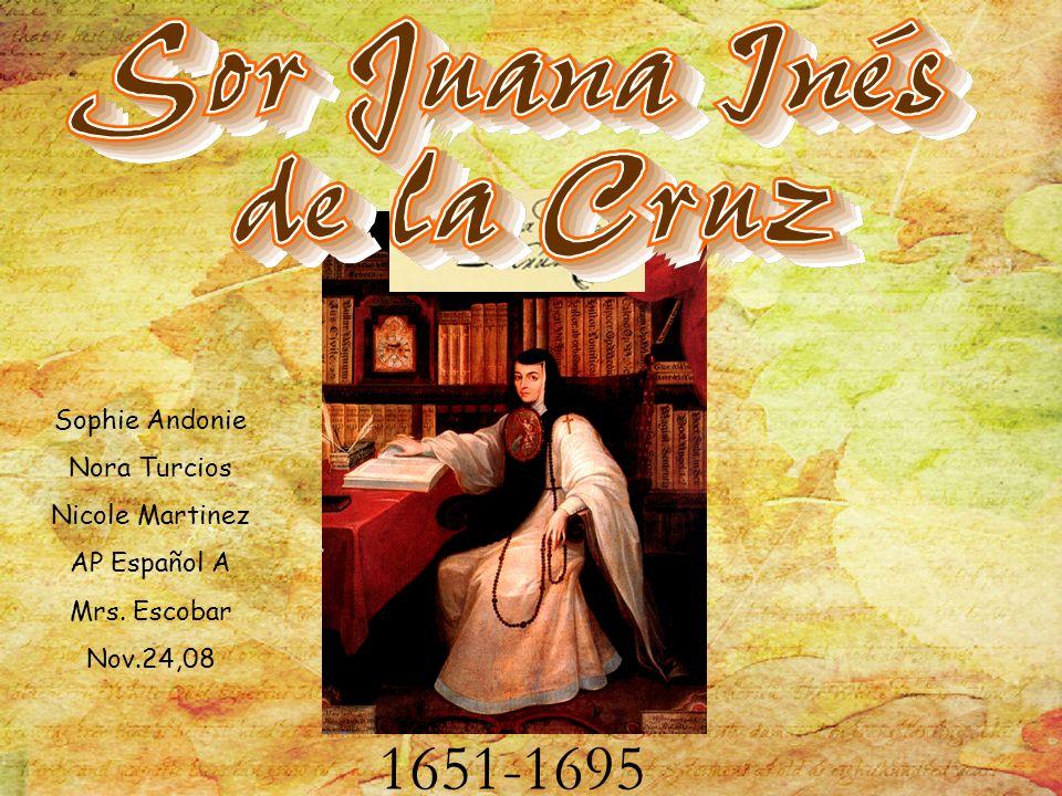 1651-1695 Sophie Andonie Nora Turcios Nicole Martinez AP Español A Mrs. Escobar Nov.24,08