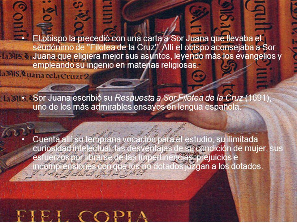 El obispo la precedió con una carta a Sor Juana que llevaba el seudónimo de