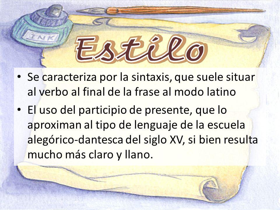 Se caracteriza por la sintaxis, que suele situar al verbo al final de la frase al modo latino El uso del participio de presente, que lo aproximan al t