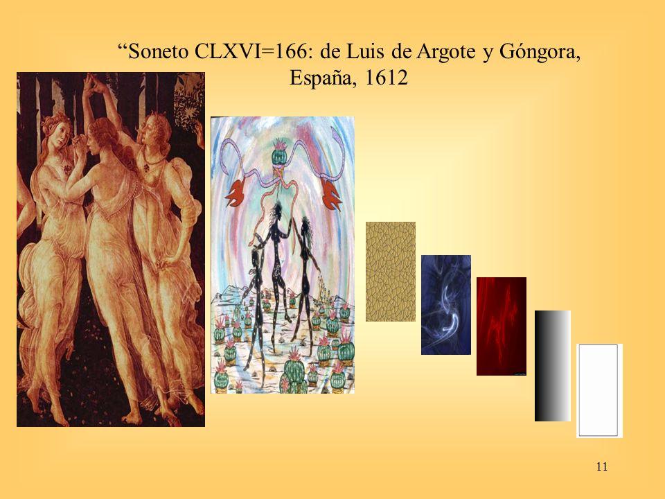 11 Soneto CLXVI=166: de Luis de Argote y Góngora, España, 1612