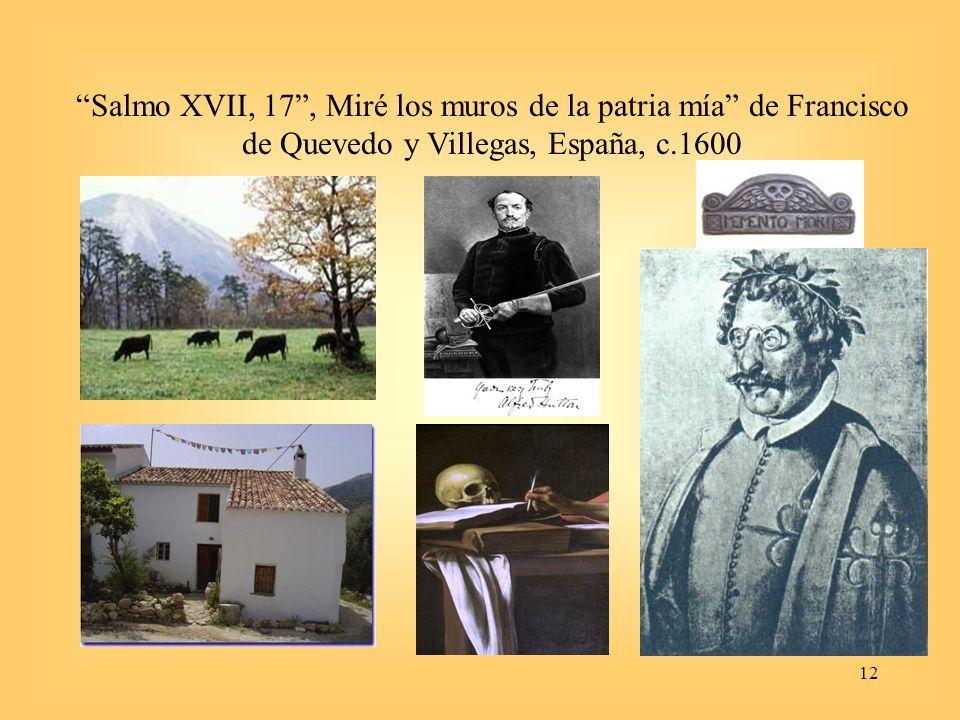 12 Salmo XVII, 17, Miré los muros de la patria mía de Francisco de Quevedo y Villegas, España, c.1600