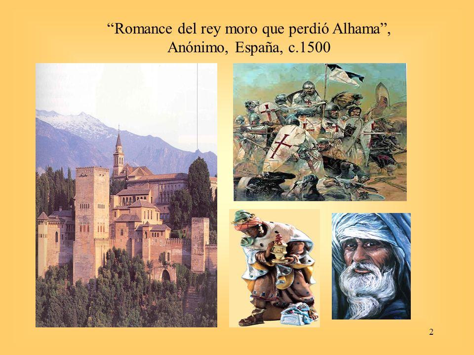 2 Romance del rey moro que perdió Alhama, Anónimo, España, c.1500