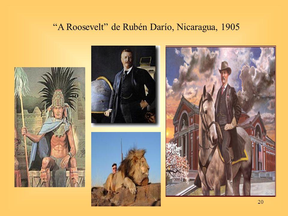 20 A Roosevelt de Rubén Darío, Nicaragua, 1905