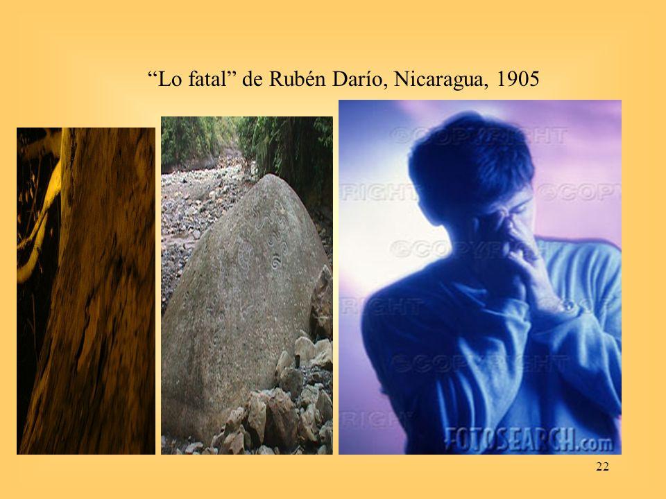22 Lo fatal de Rubén Darío, Nicaragua, 1905
