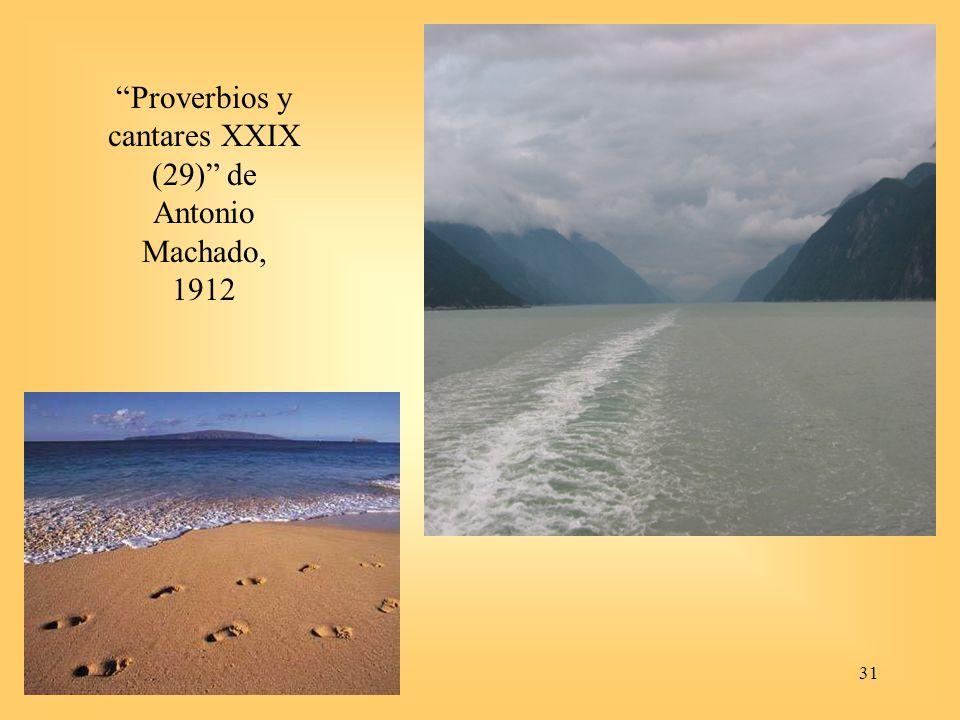 31 Proverbios y cantares XXIX (29) de Antonio Machado, 1912