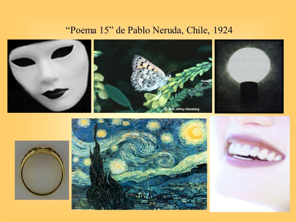 32 Poema 15 de Pablo Neruda, Chile, 1924