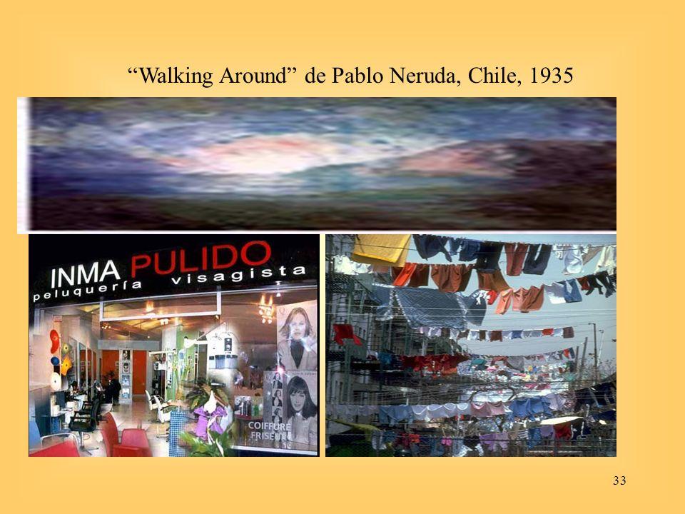 33 Walking Around de Pablo Neruda, Chile, 1935