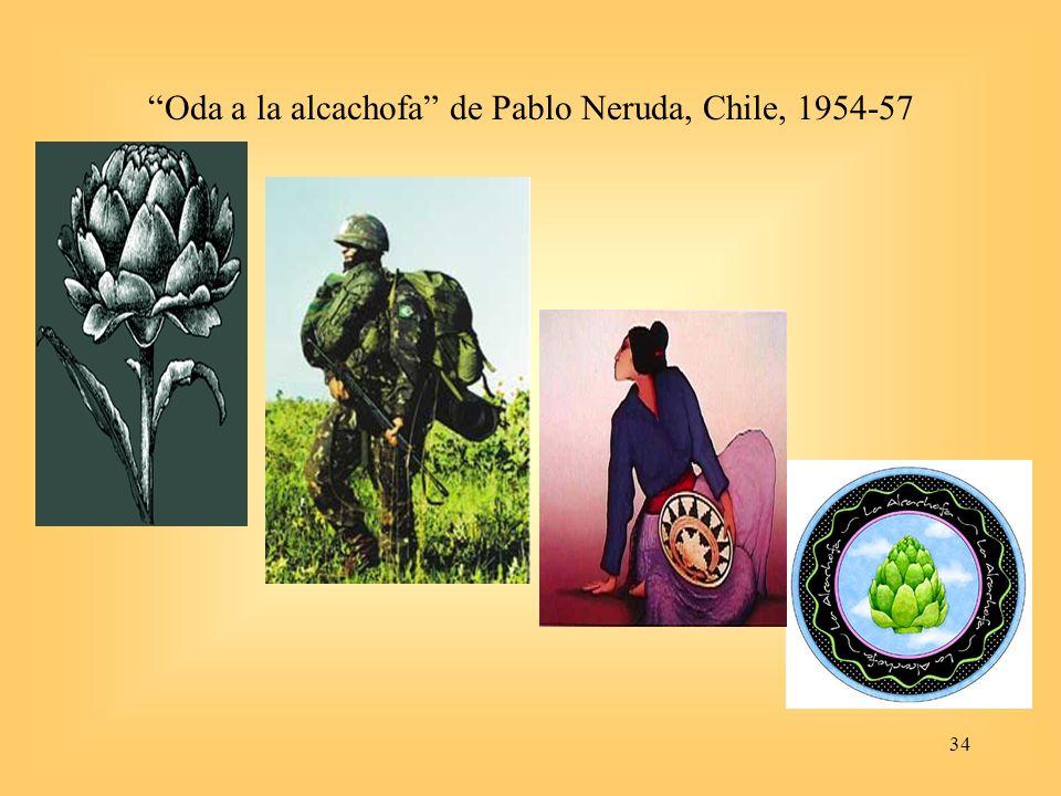 34 Oda a la alcachofa de Pablo Neruda, Chile, 1954-57