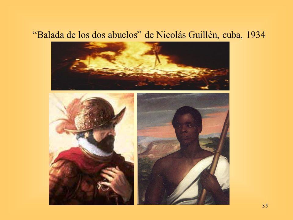 35 Balada de los dos abuelos de Nicolás Guillén, cuba, 1934