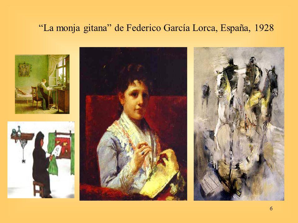 6 La monja gitana de Federico García Lorca, España, 1928