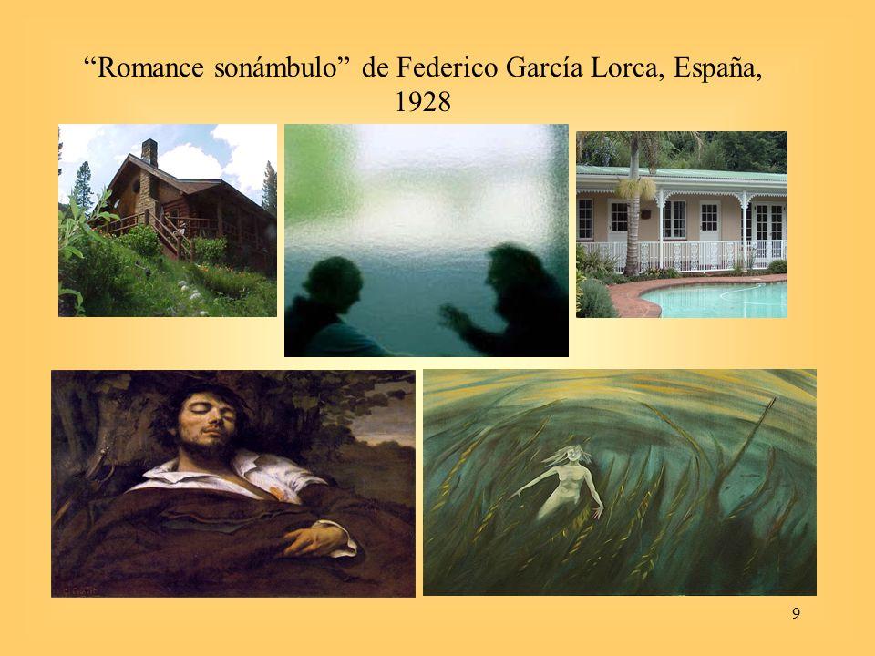 9 Romance sonámbulo de Federico García Lorca, España, 1928
