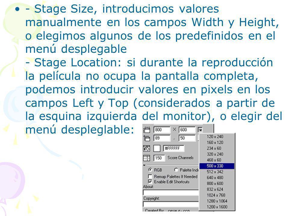 - Stage Size, introducimos valores manualmente en los campos Width y Height, o elegimos algunos de los predefinidos en el menú desplegable - Stage Loc