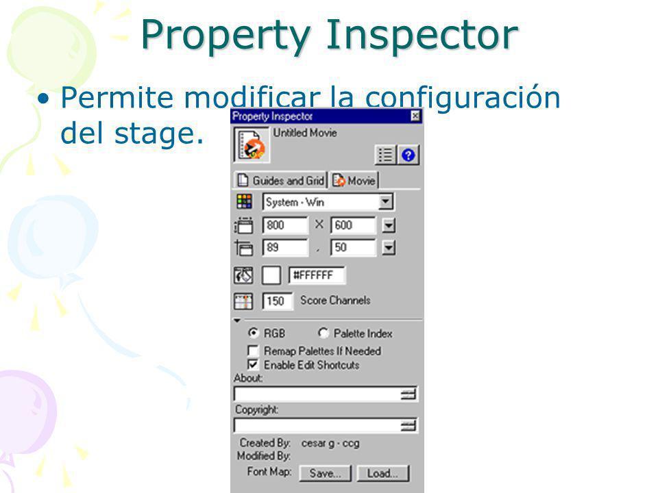Property Inspector Permite modificar la configuración del stage.