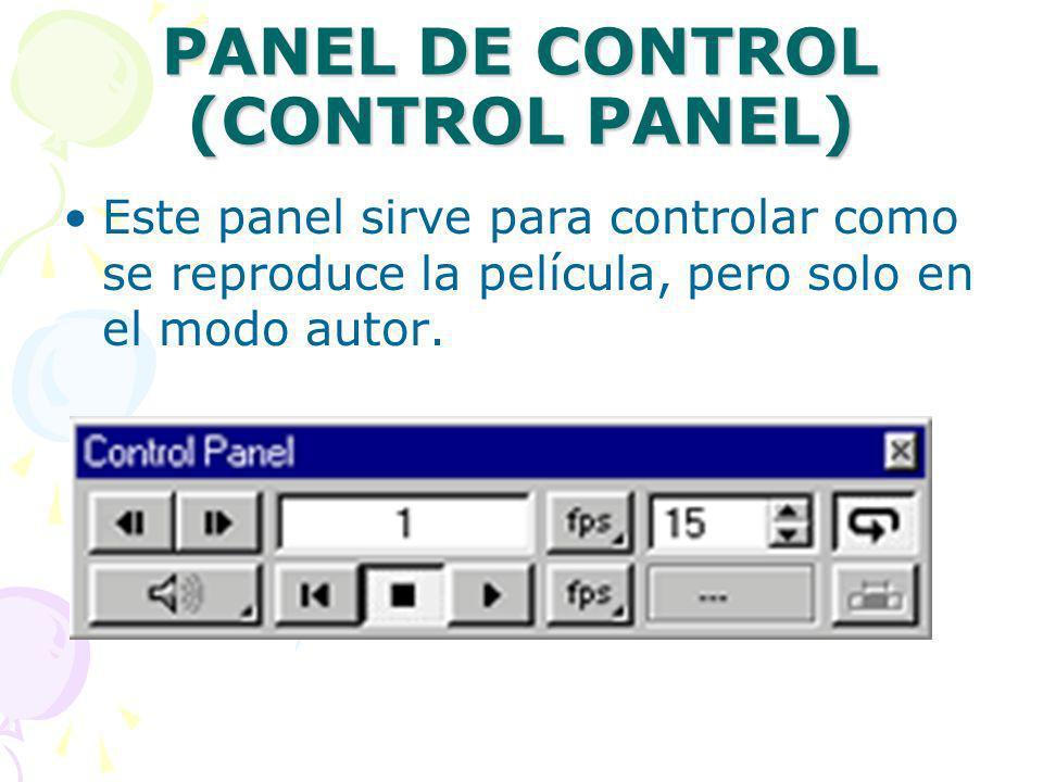 PANEL DE CONTROL (CONTROL PANEL) Este panel sirve para controlar como se reproduce la película, pero solo en el modo autor.