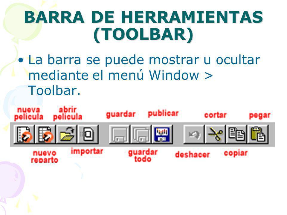BARRA DE HERRAMIENTAS (TOOLBAR) La barra se puede mostrar u ocultar mediante el menú Window > Toolbar.