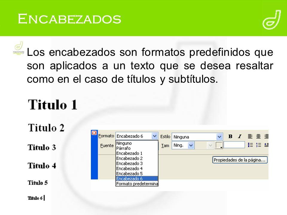 Encabezados Los encabezados son formatos predefinidos que son aplicados a un texto que se desea resaltar como en el caso de títulos y subtítulos.