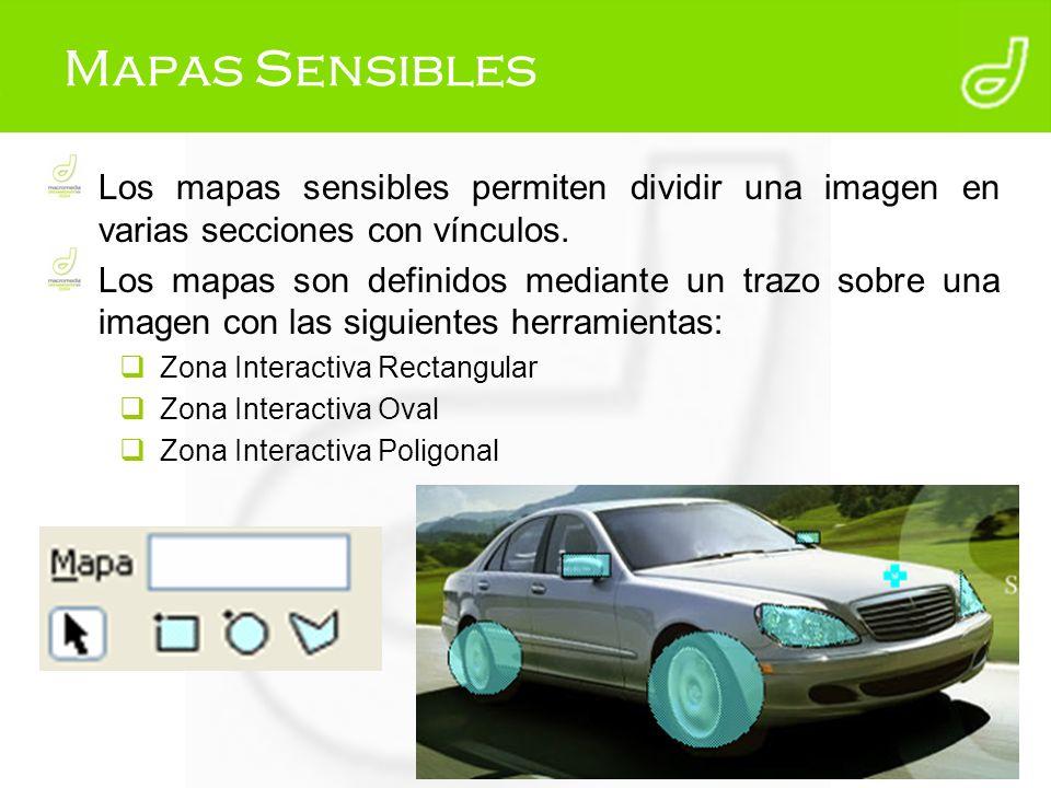 Mapas Sensibles Los mapas sensibles permiten dividir una imagen en varias secciones con vínculos. Los mapas son definidos mediante un trazo sobre una
