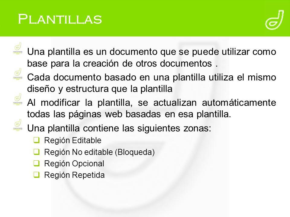 Plantillas Una plantilla es un documento que se puede utilizar como base para la creación de otros documentos. Cada documento basado en una plantilla