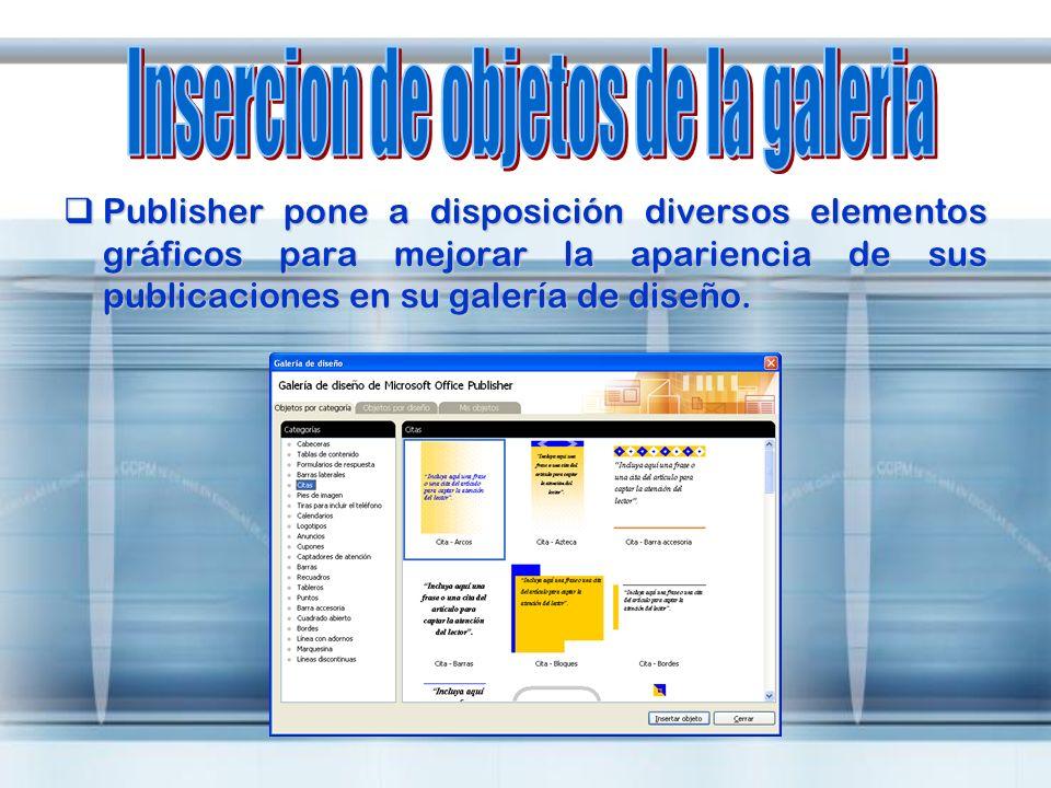 Publisher pone a disposición diversos elementos gráficos para mejorar la apariencia de sus publicaciones en su galería de diseño. Publisher pone a dis