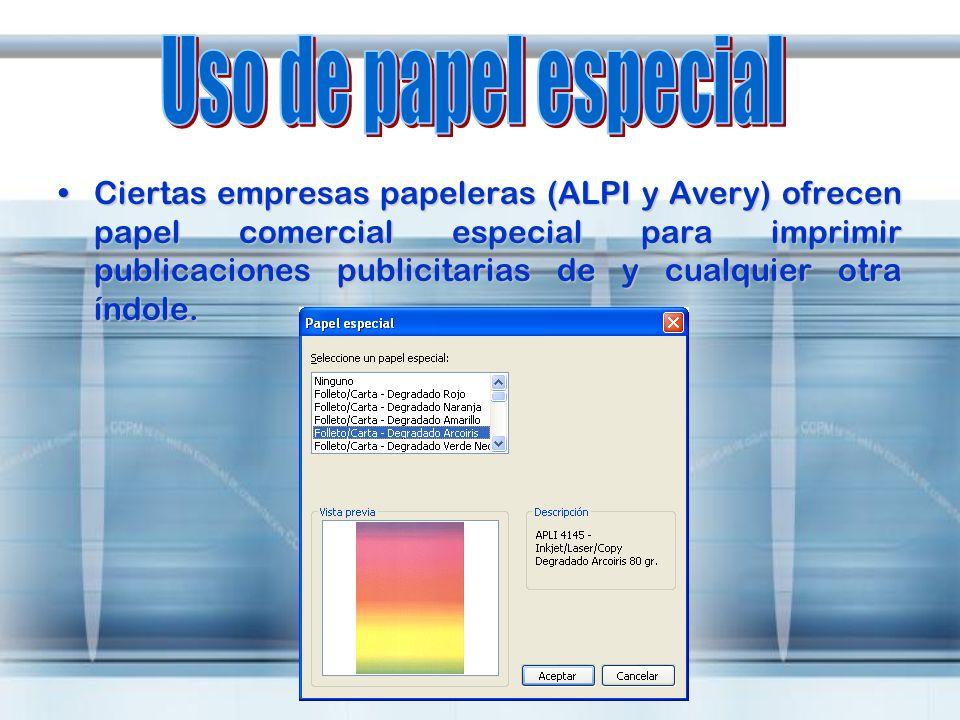 Ciertas empresas papeleras (ALPI y Avery) ofrecen papel comercial especial para imprimir publicaciones publicitarias de y cualquier otra índole.Cierta
