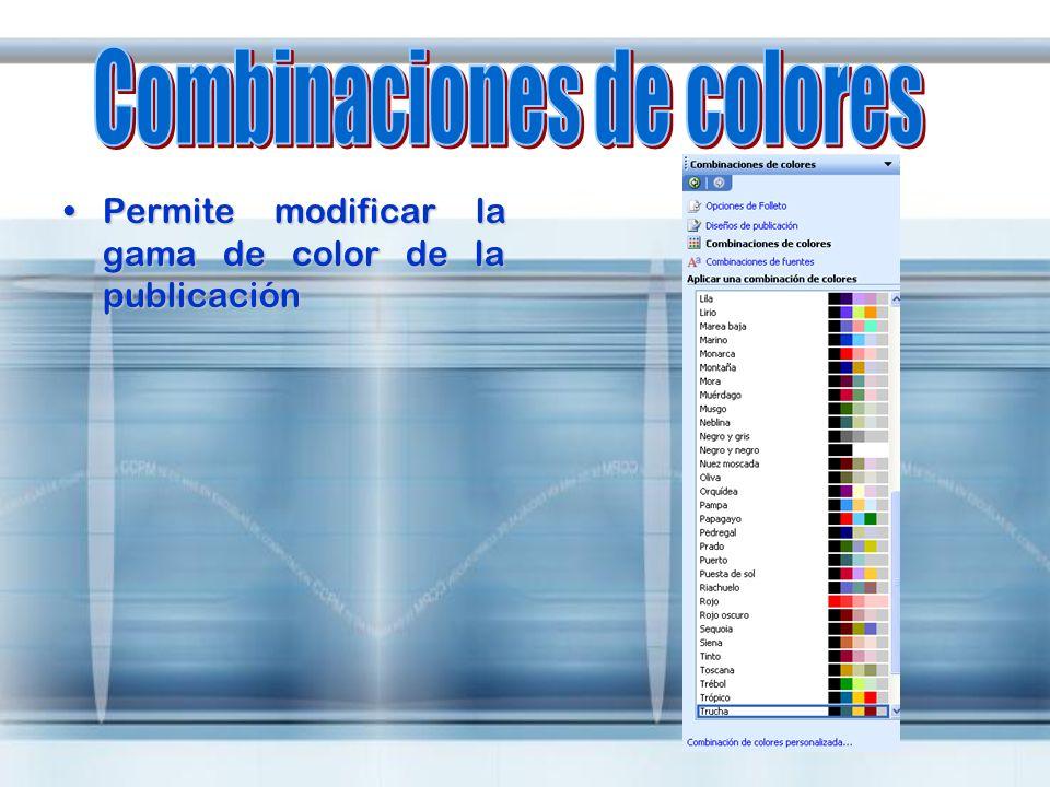 Permite modificar la gama de color de la publicaciónPermite modificar la gama de color de la publicación
