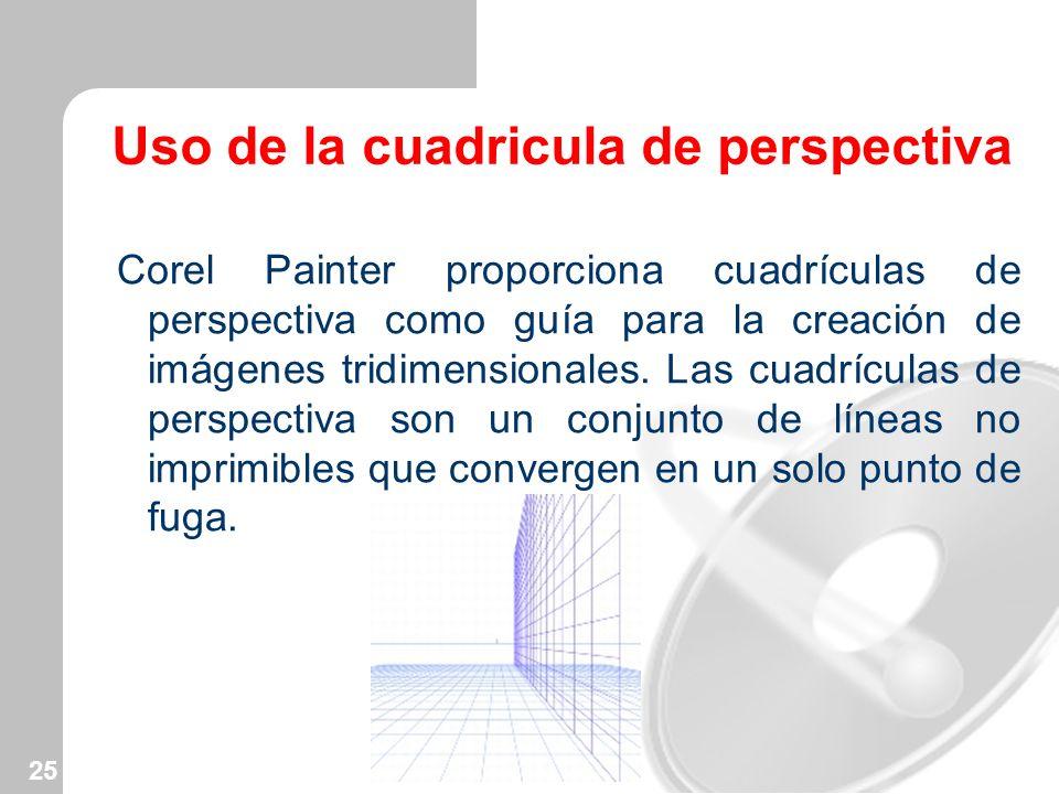 25 Uso de la cuadricula de perspectiva Corel Painter proporciona cuadrículas de perspectiva como guía para la creación de imágenes tridimensionales. L