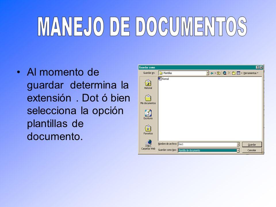 Al momento de guardar determina la extensión. Dot ó bien selecciona la opción plantillas de documento.