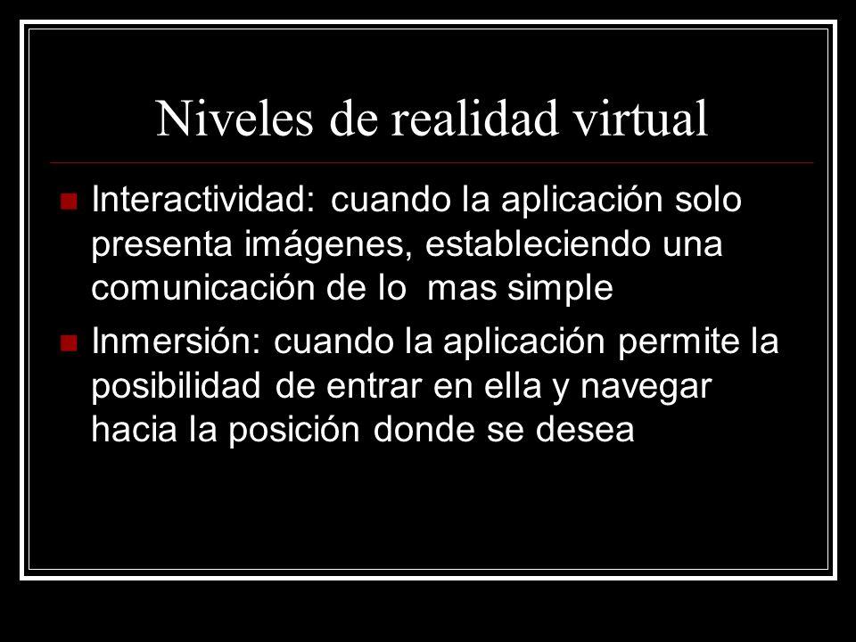 Ciberespacio Uno de los efectos provocados por la realidad virtual es la generación de un ambiente o espacio donde el usuario puede moverse y realizar su trabajo.
