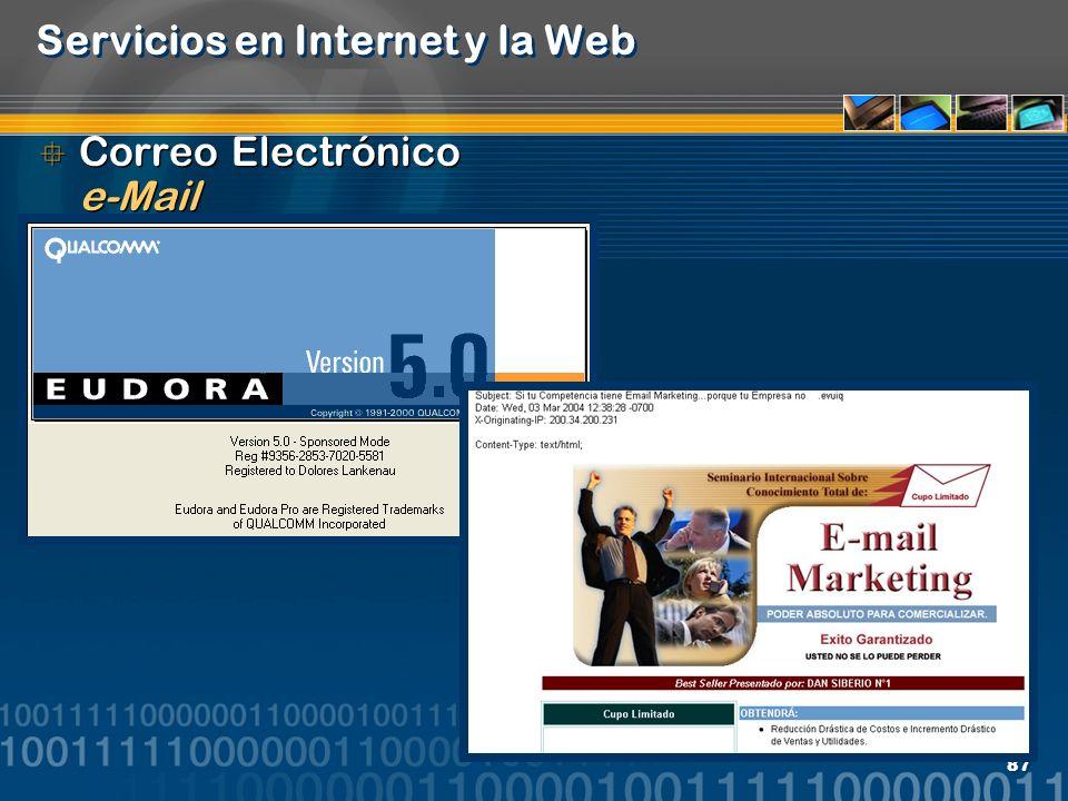 87 Servicios en Internet y la Web Correo Electrónico e-Mail