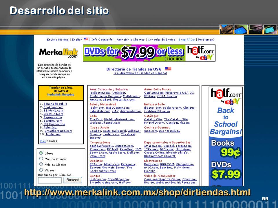 99 Desarrollo del sitio http://www.merkalink.com.mx/shop/dirtiendas.html