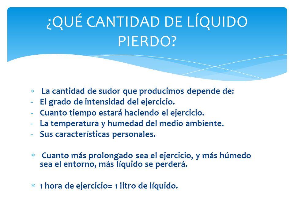 DURANTE EL EJERCICIO: Objetivo: beber pronto y a intervalos regulares.