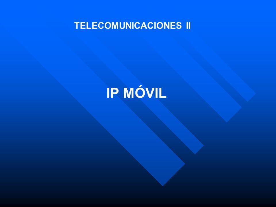 TELECOMUNICACIONES II IP MÓVIL