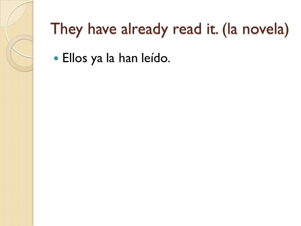 She has not told me Ella no me ha dicho