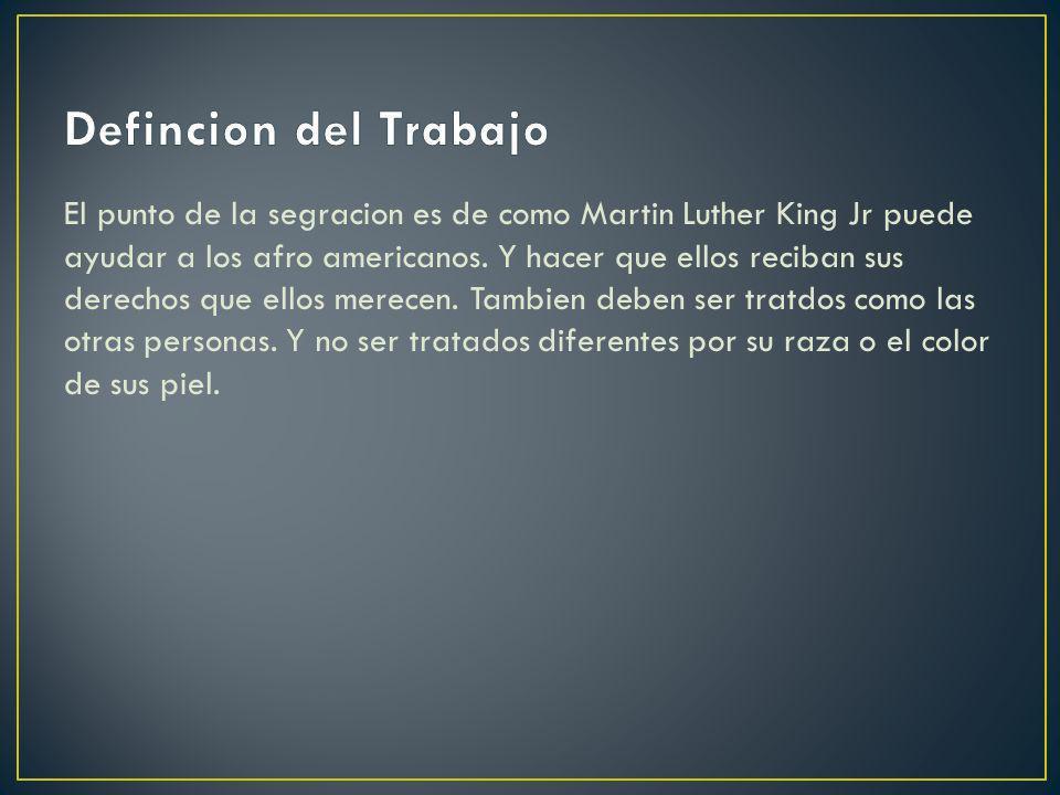 Martin Luther king Jr Martin nacio en Atlanta, Georgia Enero 15 en el ano 1929.